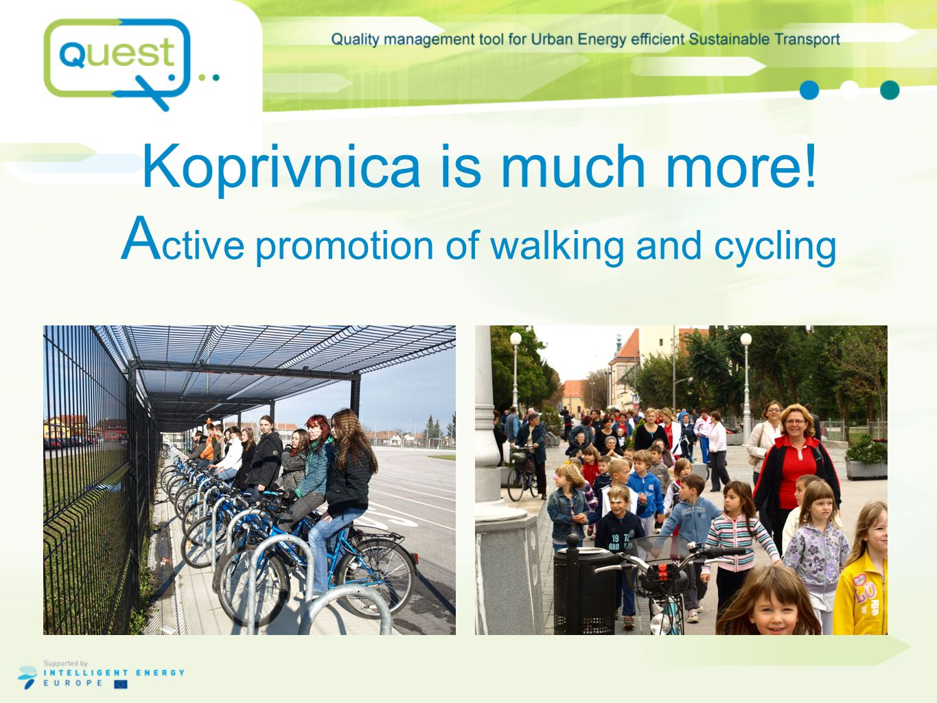 Koprivnica is much more! A ctive promotion of walking and cycling