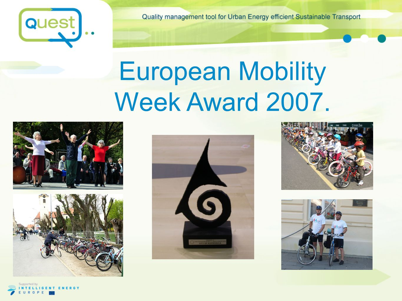 European Mobility Week Award 2007.
