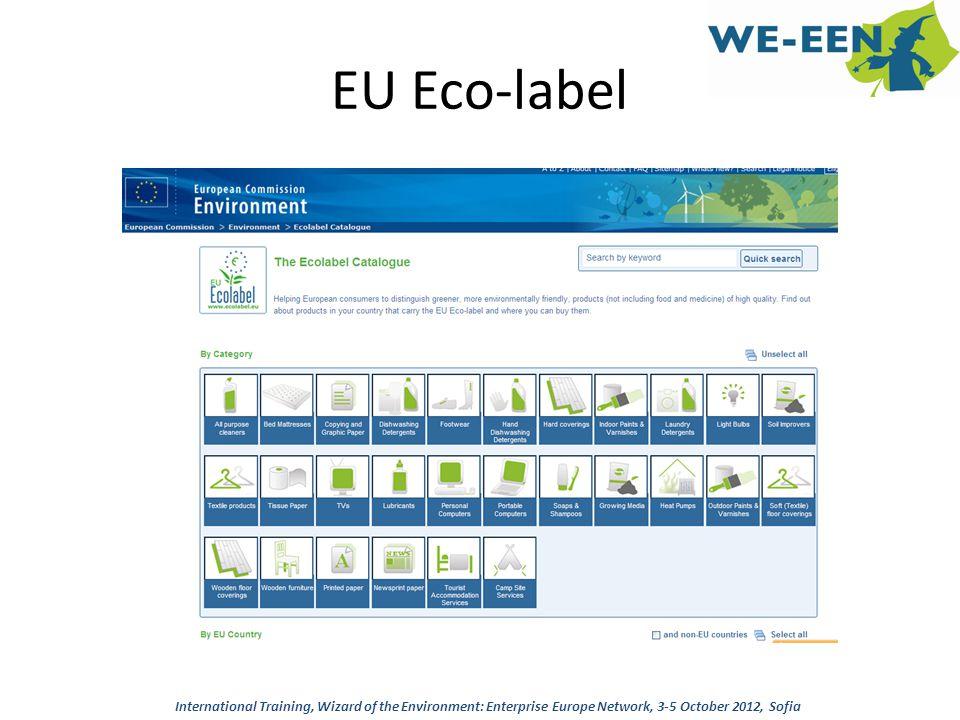 EU Eco-label International Training, Wizard of the Environment: Enterprise Europe Network, 3-5 October 2012, Sofia