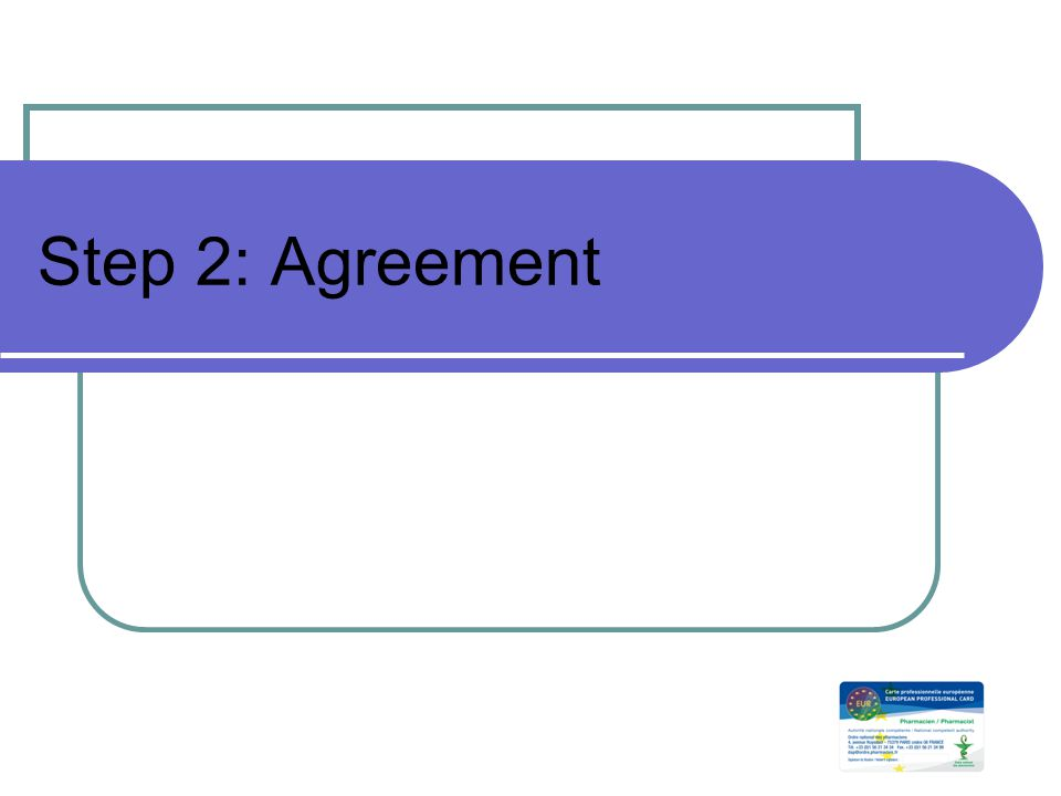 Step 2: Agreement