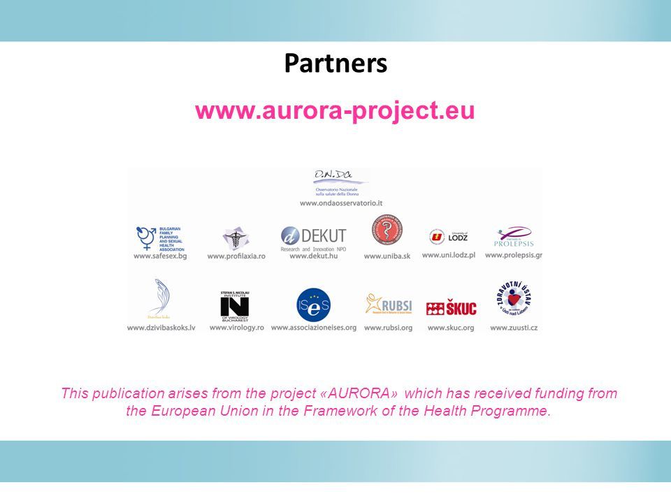 www.aurora-project.eu This publication arises from the project «AURORA» which has received funding from the European Union in the Framework of the Hea