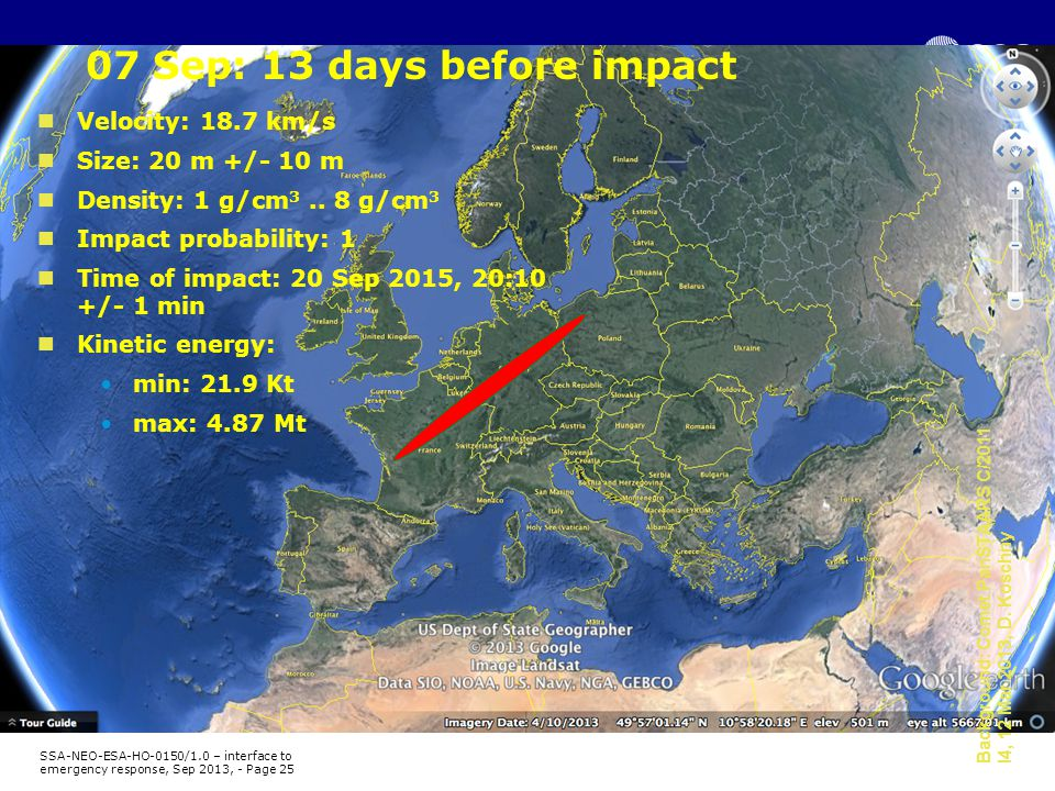 07 Sep: 13 days before impact Background: Comet PanSTAARS C/2011 I4, 12 Mar 2013, D.