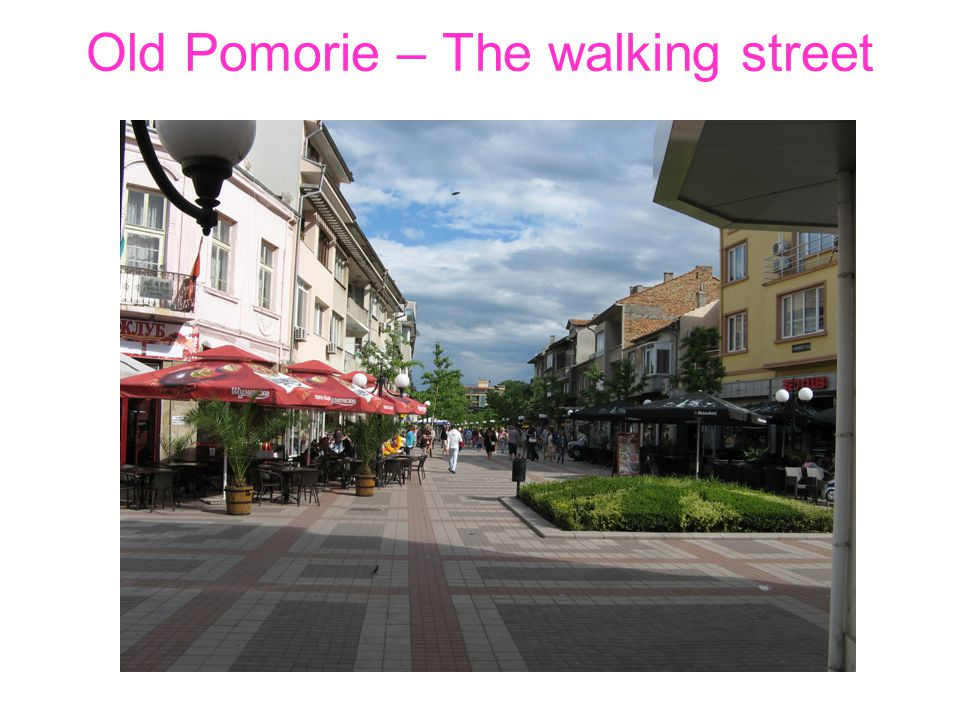 Old Pomorie – The walking street