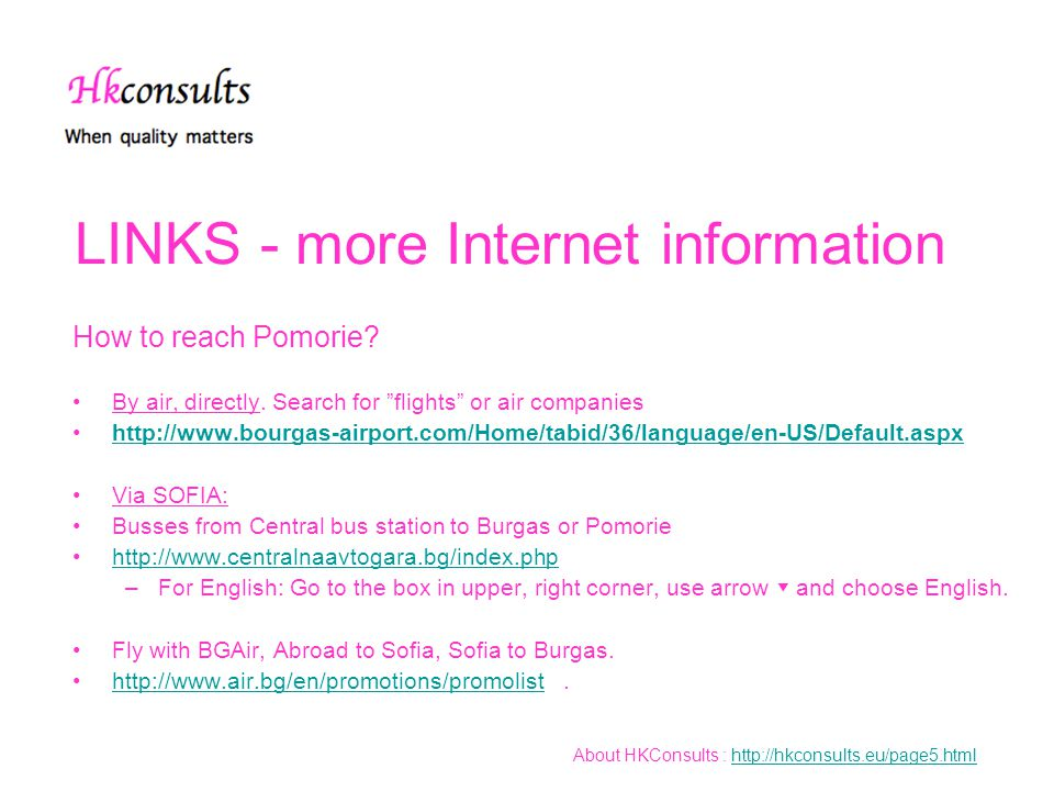 LINKS - more Internet information How to reach Pomorie.