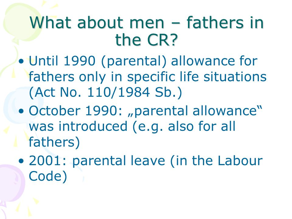 What about men – fathers in the CR.