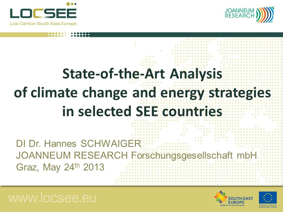 State-of-the-Art Analysis of climate change and energy strategies in selected SEE countries DI Dr.