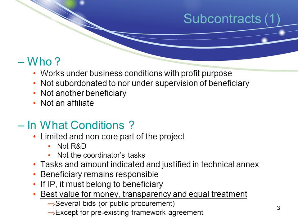 Common errors: 4 Subcontracting costs (core tasks) are claimed without being indicated in the DoW (technical annex-I).