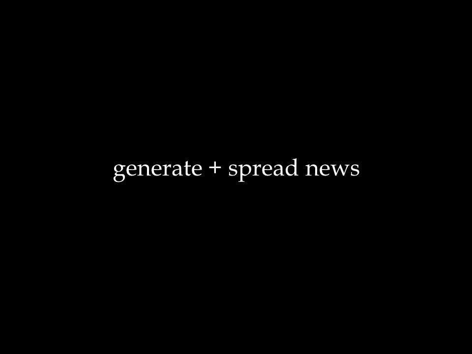 generate + spread news