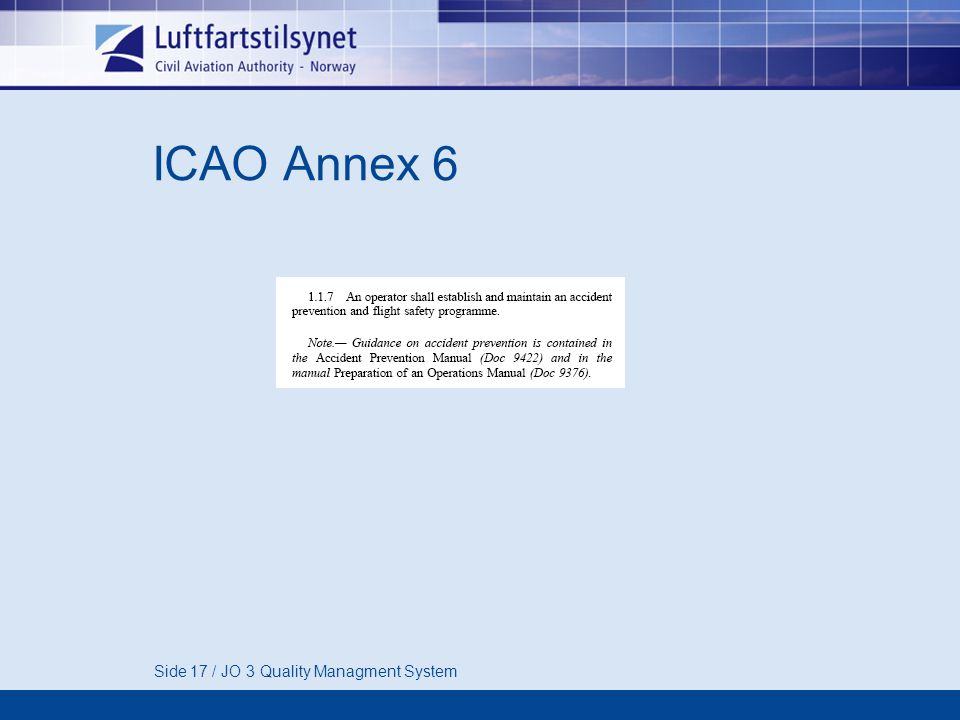 Side 17 / JO 3 Quality Managment System ICAO Annex 6