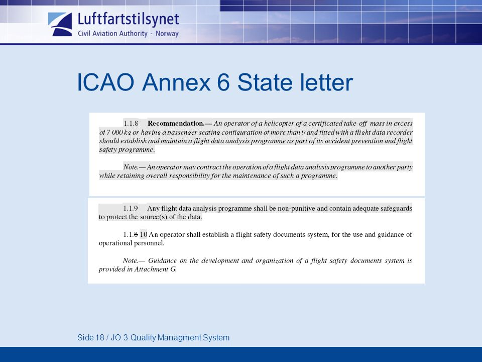 Side 18 / JO 3 Quality Managment System ICAO Annex 6 State letter