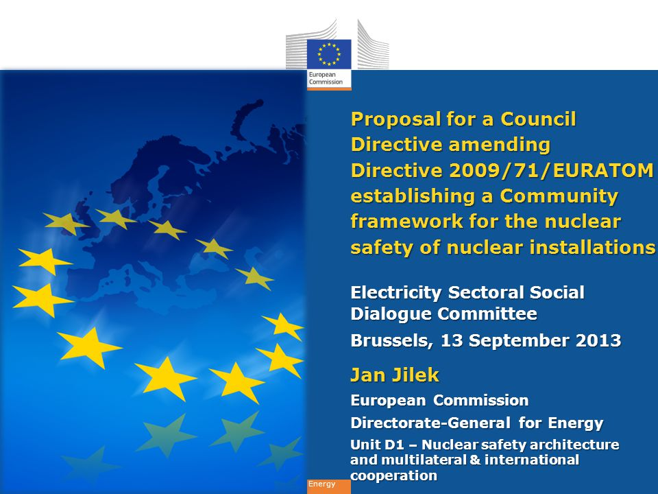 Energy Flexibility The approach is:  non-prescriptive  goal-setting It allows a dynamic and flexible implementation reflecting progress in nuclear safety It enables Member States to take more stringent safety measures
