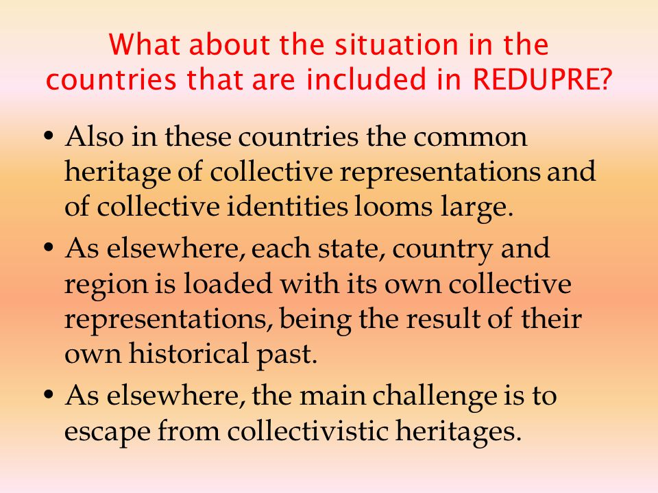 What about the situation in the countries that are included in REDUPRE.