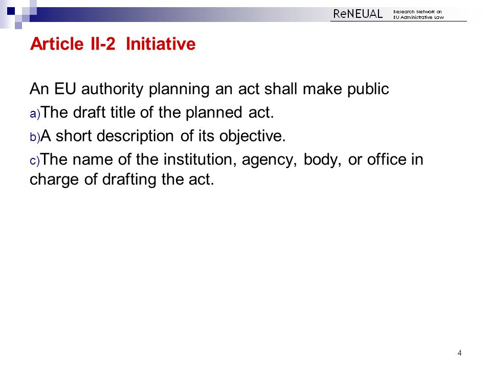 II-3 Preparation of the Draft Act and Reasoned Report 1.