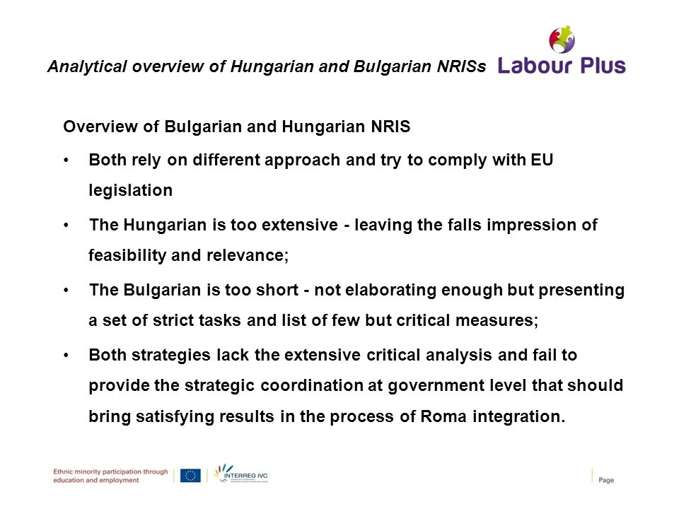 Overview of Bulgarian and Hungarian NRIS Both rely on different approach and try to comply with EU legislation The Hungarian is too extensive - leavin