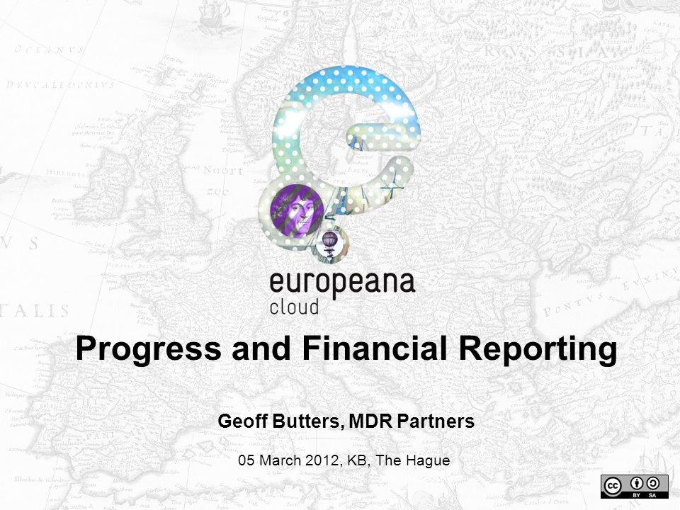Progress and Financial Reporting Geoff Butters, MDR Partners 05 March 2012, KB, The Hague