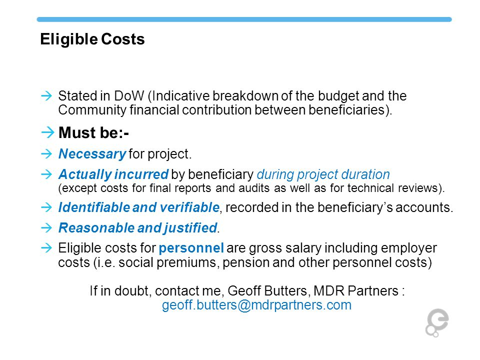 Eligible Costs  Stated in DoW (Indicative breakdown of the budget and the Community financial contribution between beneficiaries).