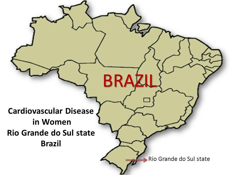 Cardiovascular Disease in Women Rio Grande do Sul state Brazil Rio Grande do Sul state BRAZIL