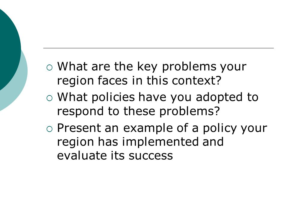  What are the key problems your region faces in this context.