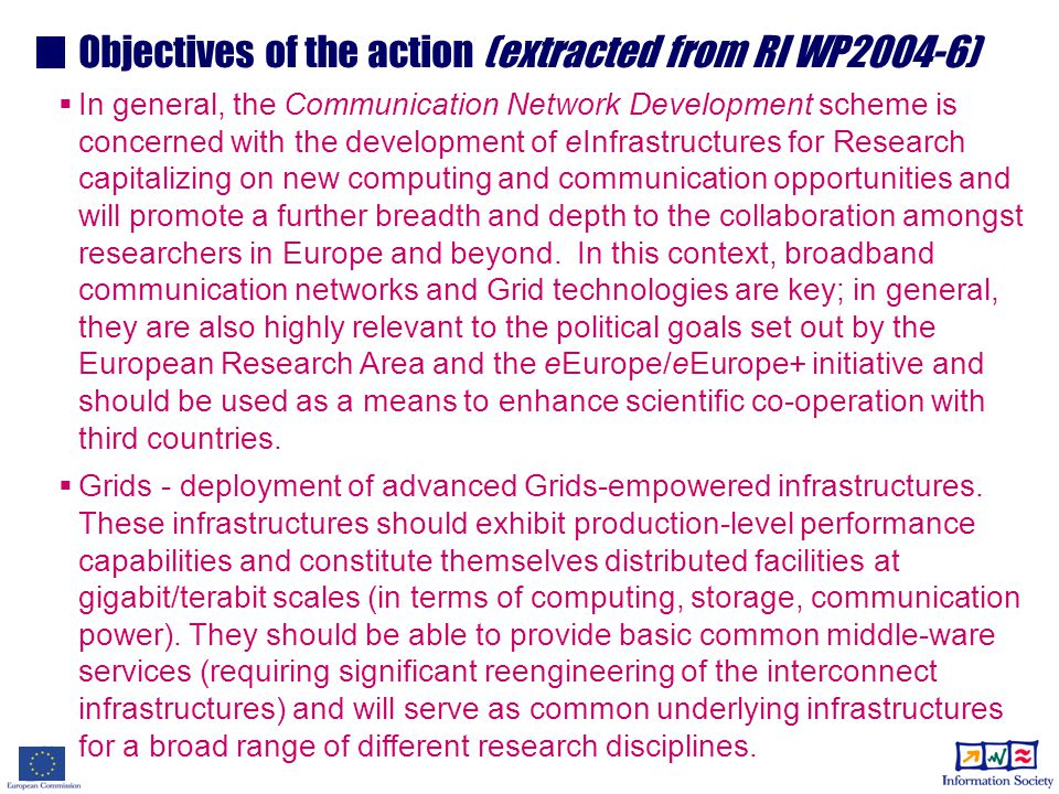 Instrument: Integrated Infrastructure Initiatives (I3) Joint research (up to 50% funding) Three types of activity Service Specific (up to 100% funding, connect.