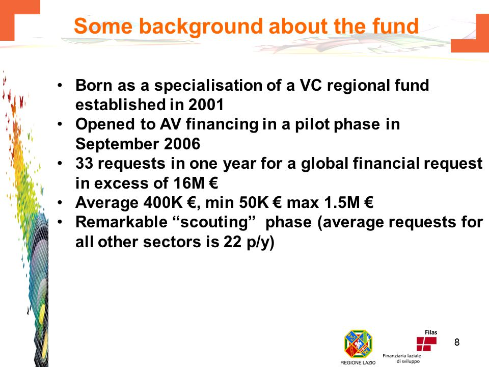 77 Financial conditions The project must spend in Lazio at least 50% of the under the line (i.e.