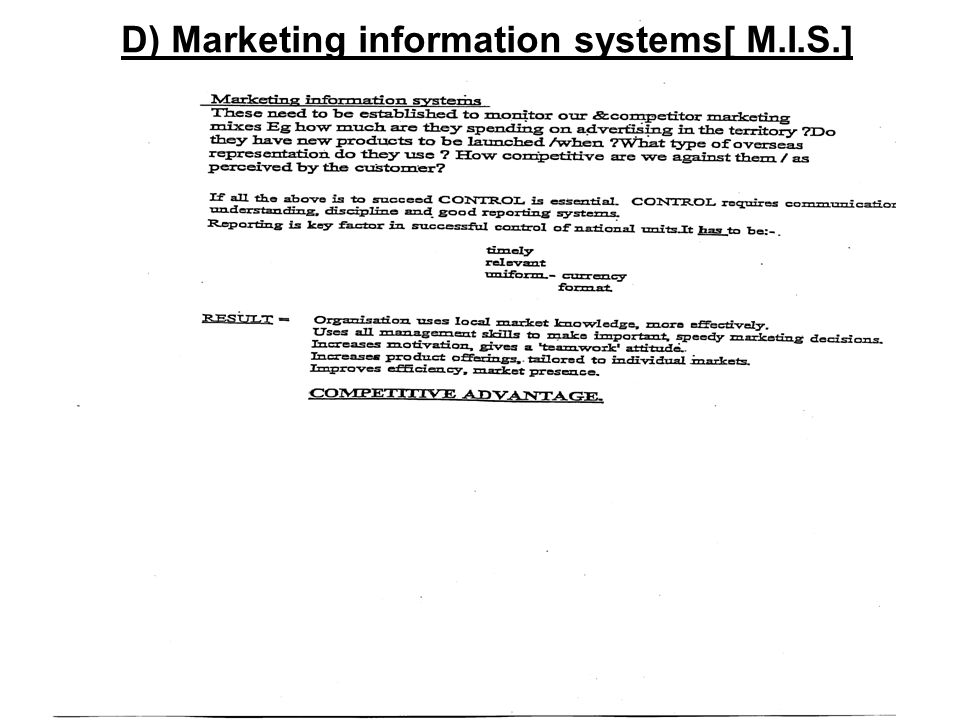D) Marketing information systems[ M.I.S.]