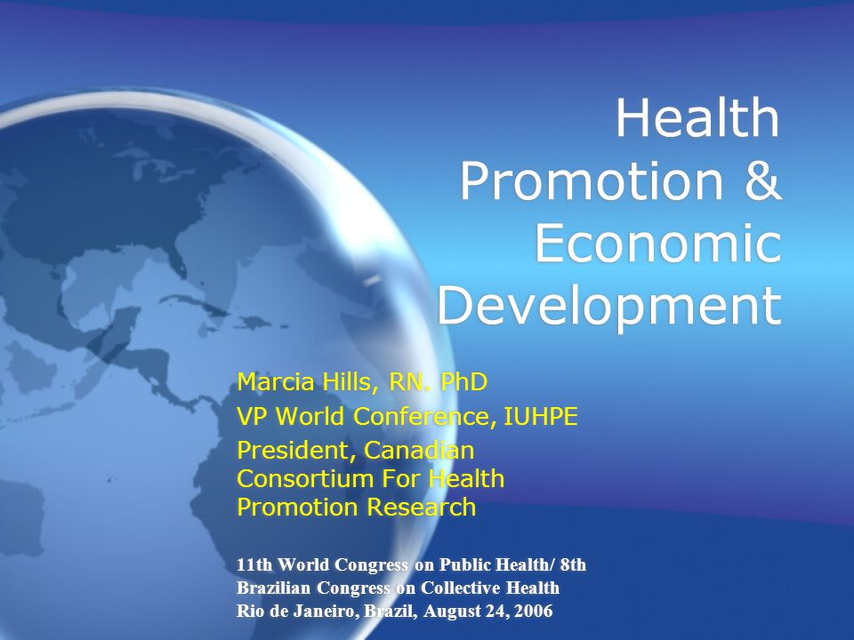 Health Promotion & Economic Development Marcia Hills, RN.