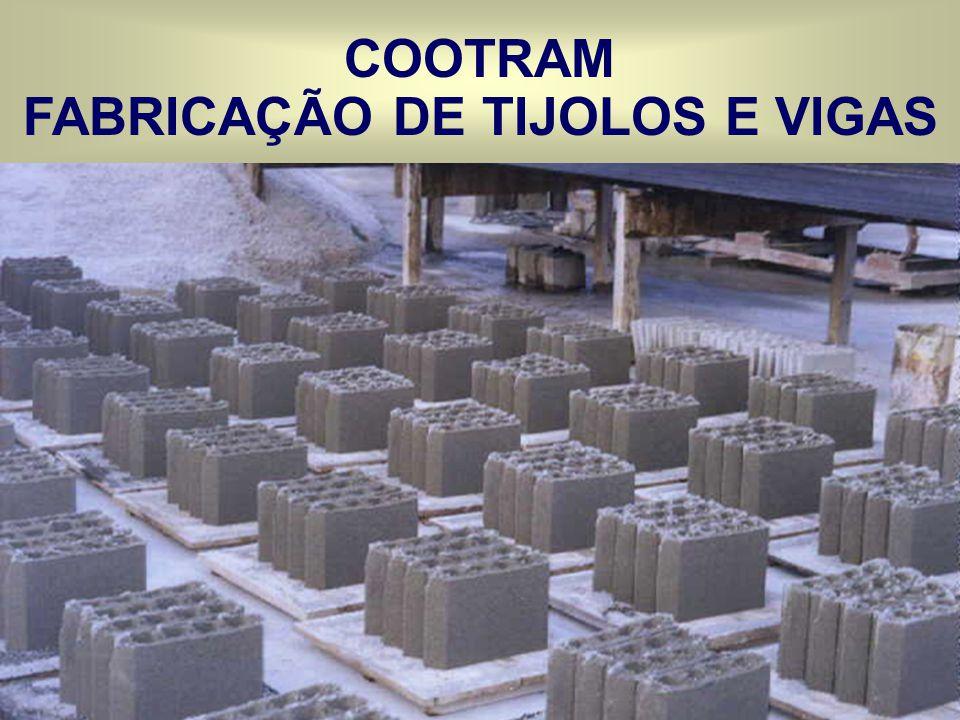 COOTRAM FABRICAÇÃO DE TIJOLOS E VIGAS