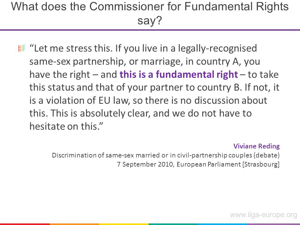www.ilga-europe.org What does the Commissioner for Fundamental Rights say.