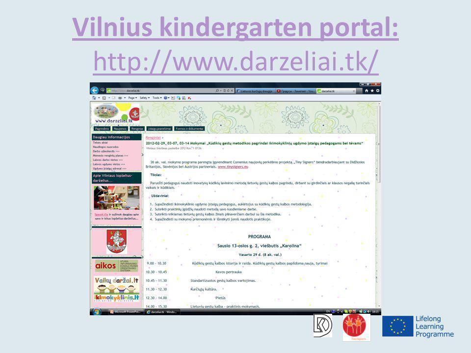 Vilnius kindergarten portal: http://www.darzeliai.tk/