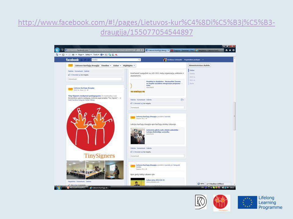 http://www.facebook.com/#!/pages/Lietuvos-kur%C4%8Di%C5%B3j%C5%B3- draugija/155077054544897