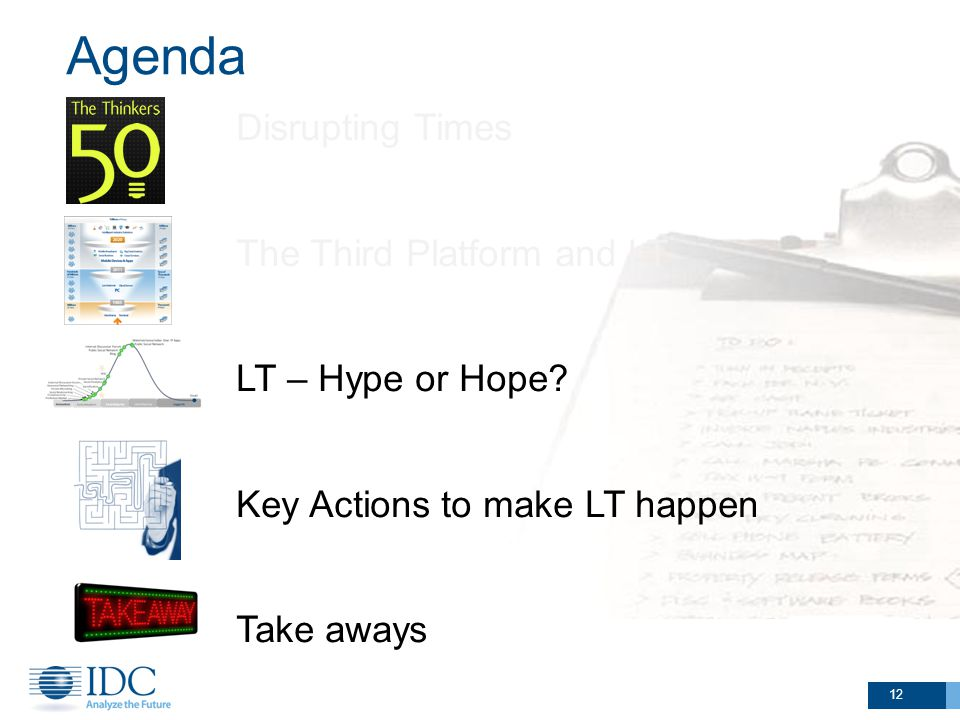 Agenda 12 Disrupting Times The Third Platform and LT LT – Hype or Hope.