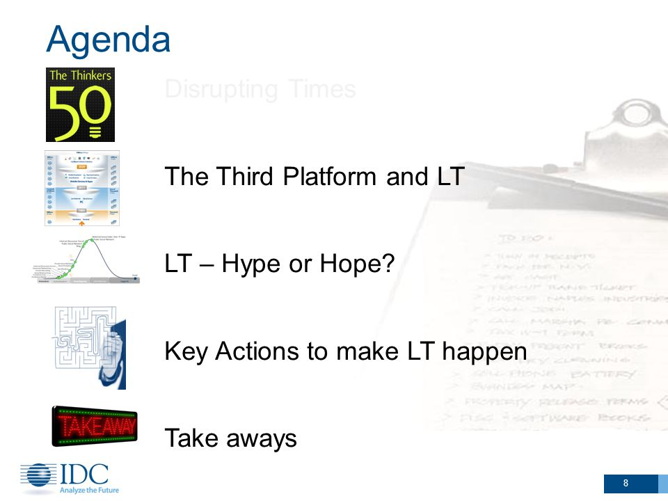 Agenda 8 Disrupting Times The Third Platform and LT LT – Hype or Hope.