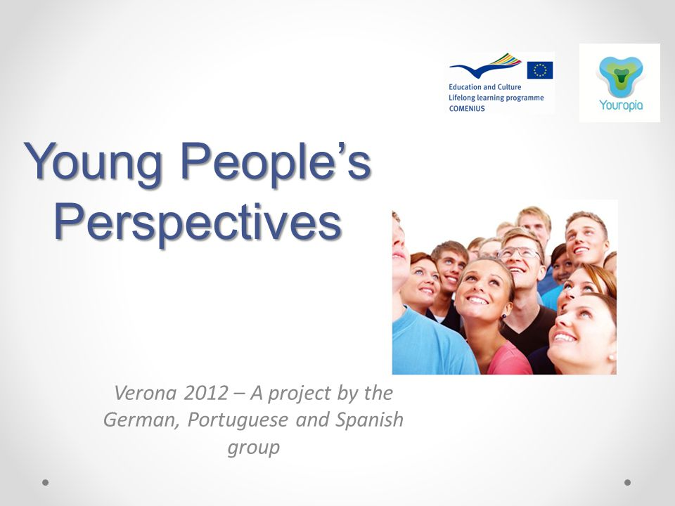 Young People's Perspectives Verona 2012 – A project by the German, Portuguese and Spanish group