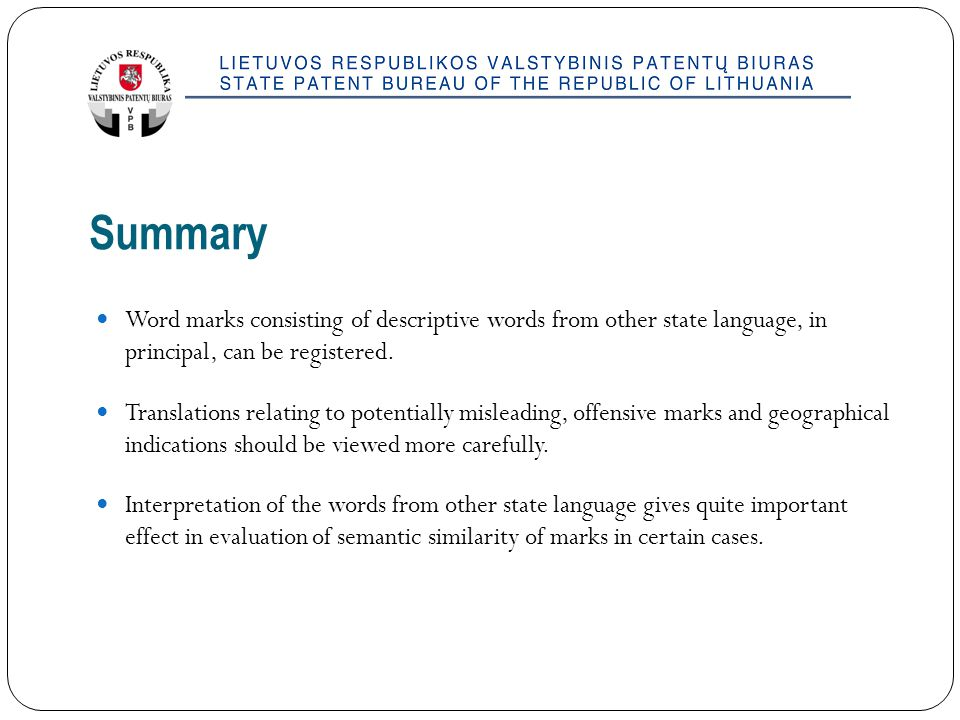 Summary Word marks consisting of descriptive words from other state language, in principal, can be registered.
