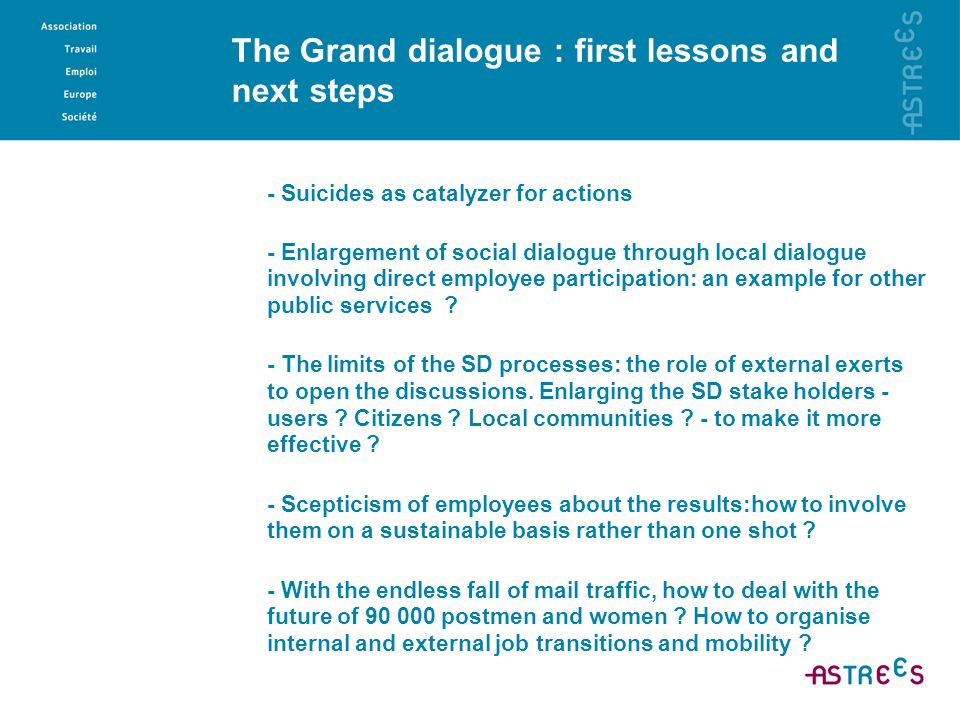 The Grand dialogue : first lessons and next steps - Suicides as catalyzer for actions - Enlargement of social dialogue through local dialogue involvin