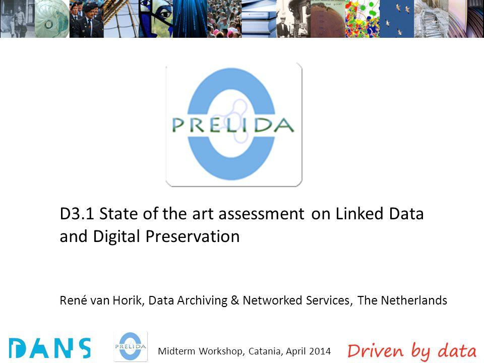 Midterm Workshop, Catania, April 2014 Three ways to publish RDF data