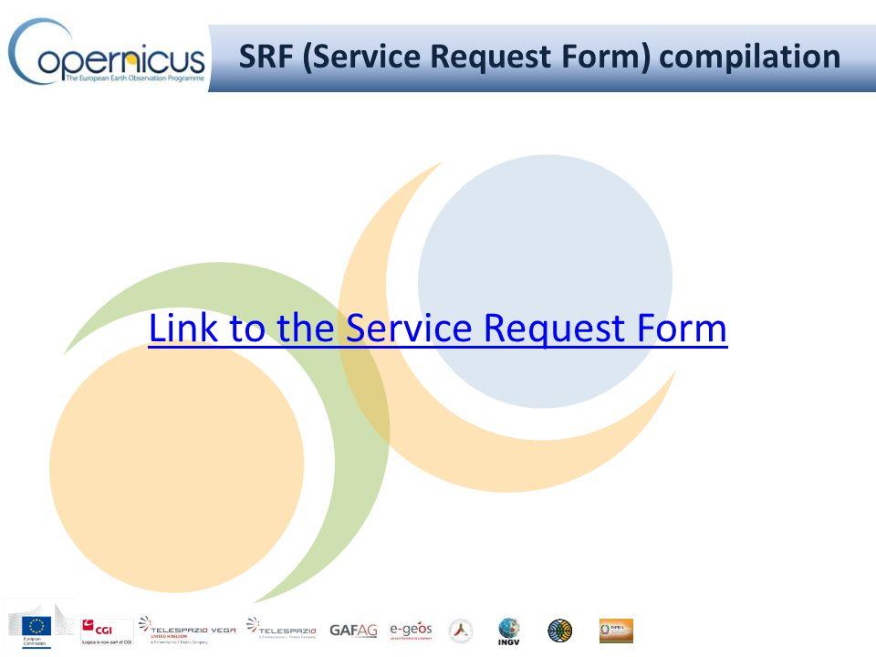 SRF (Service Request Form) compilation Link to the Service Request Form