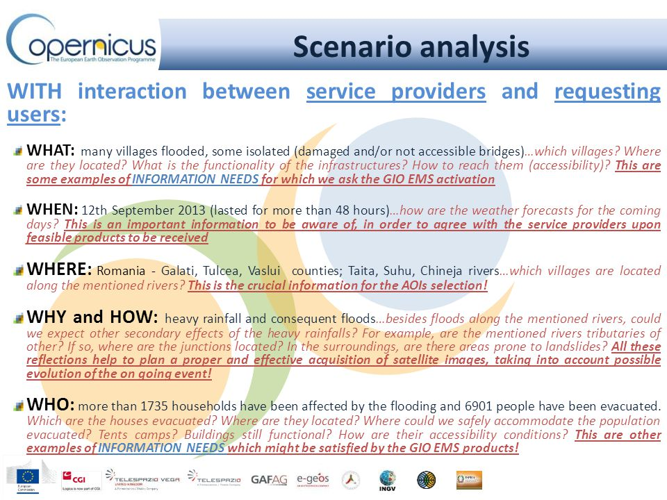 Scenario analysis WITH interaction between service providers and requesting users: WHAT: many villages flooded, some isolated (damaged and/or not acce