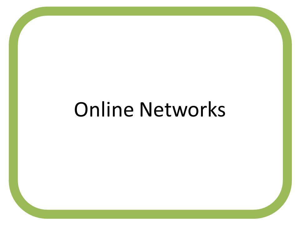 Online Networks