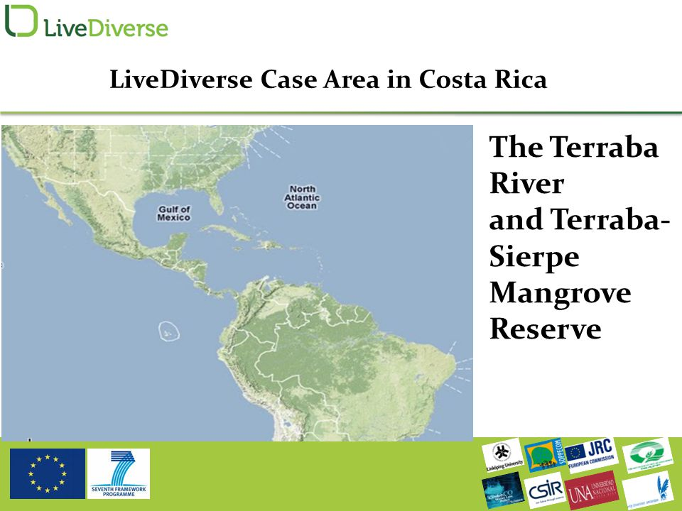 LiveDiverse Case Area in Costa Rica The Terraba River and Terraba- Sierpe Mangrove Reserve