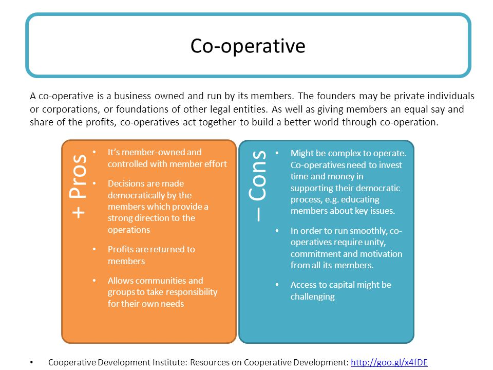 A co-operative is a business owned and run by its members.