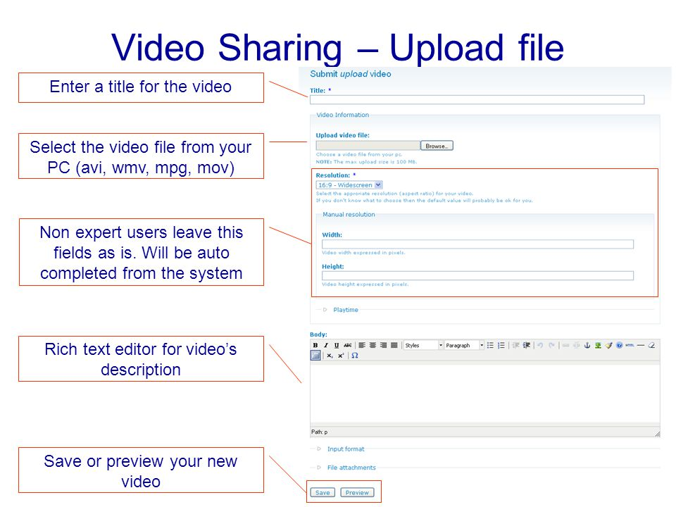Video Sharing – Upload file Enter a title for the video Select the video file from your PC (avi, wmv, mpg, mov) Non expert users leave this fields as is.