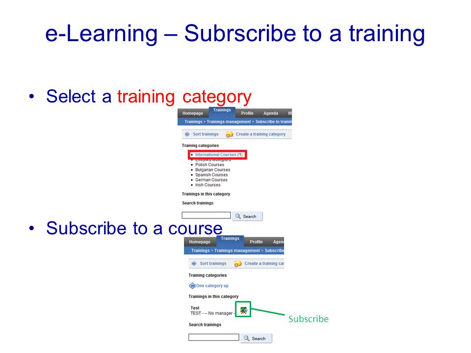 e-Learning – Subrscribe to a training Select a training category Subscribe to a course Subscribe