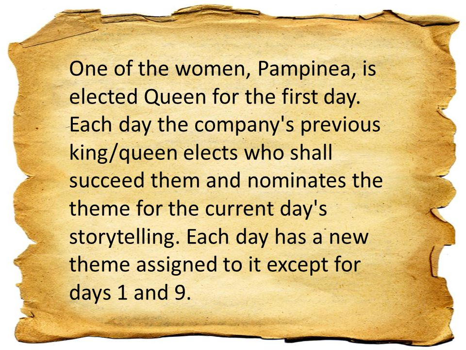 One of the women, Pampinea, is elected Queen for the first day.