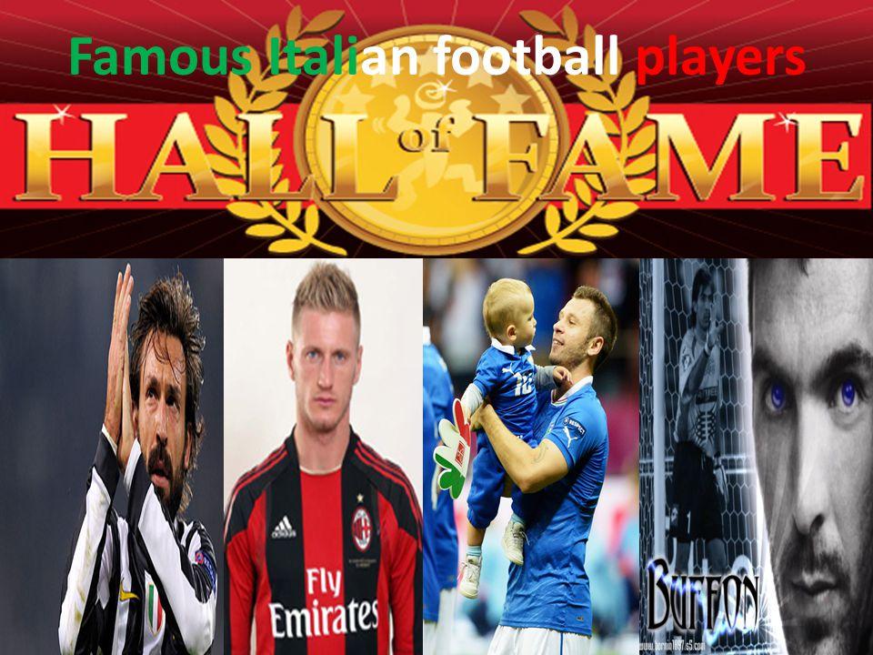 Famous Italian football players