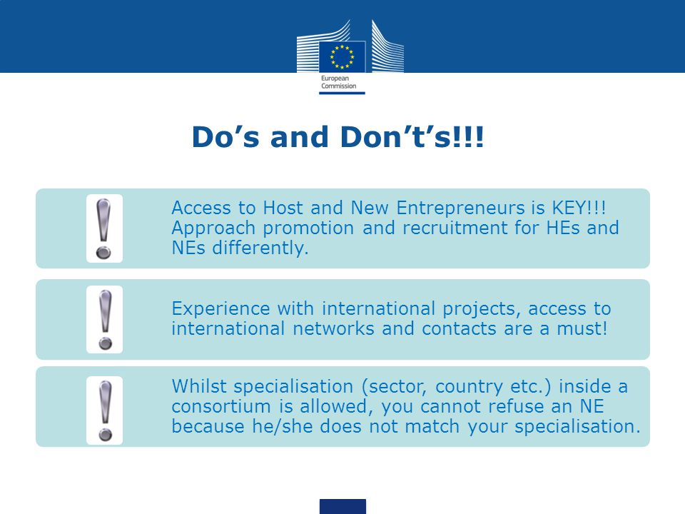 Do's and Don't's!!. Access to Host and New Entrepreneurs is KEY!!.