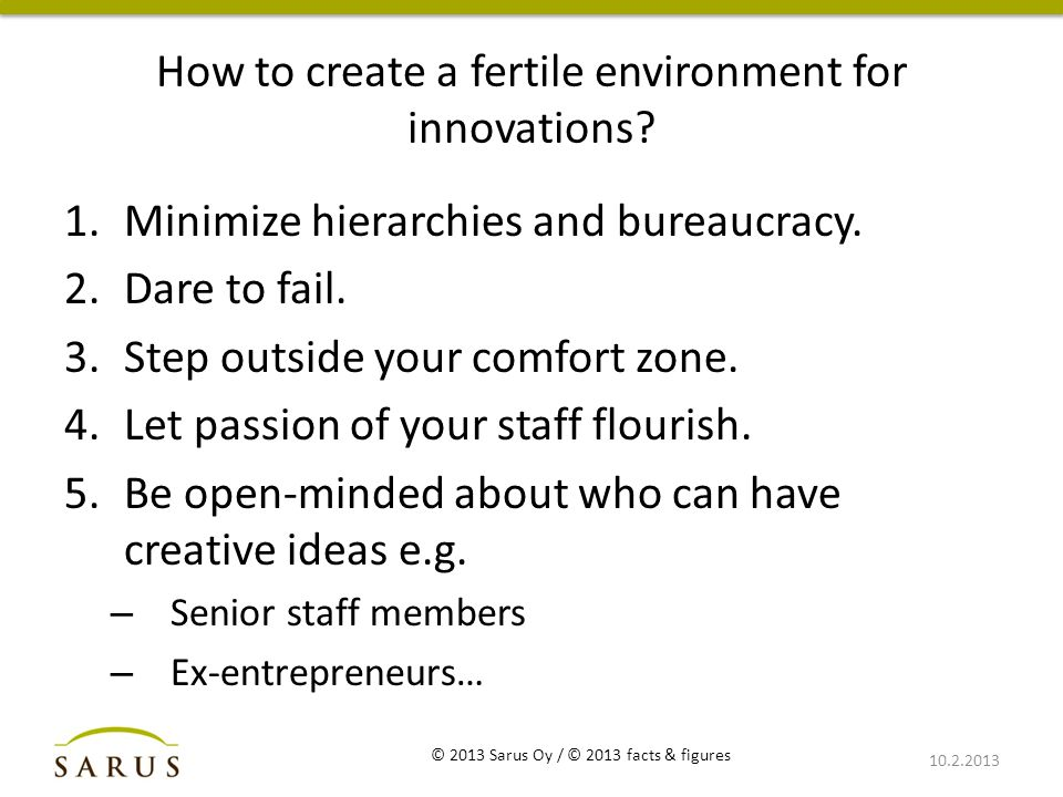 How to create a fertile environment for innovations.