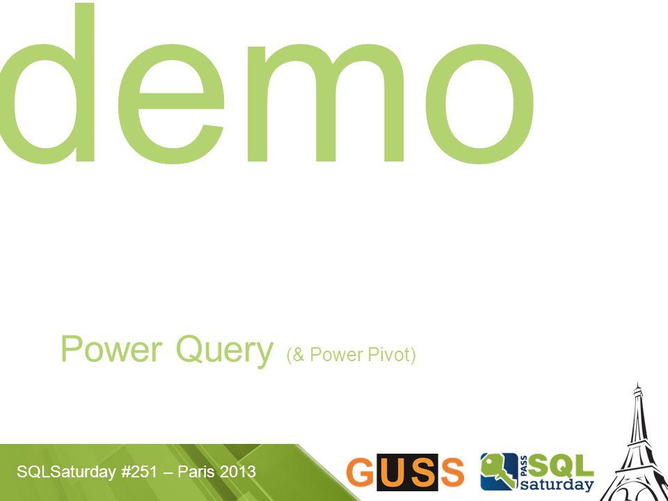 SQLSaturday #251 – Paris 2013 demo Power Query (& Power Pivot)