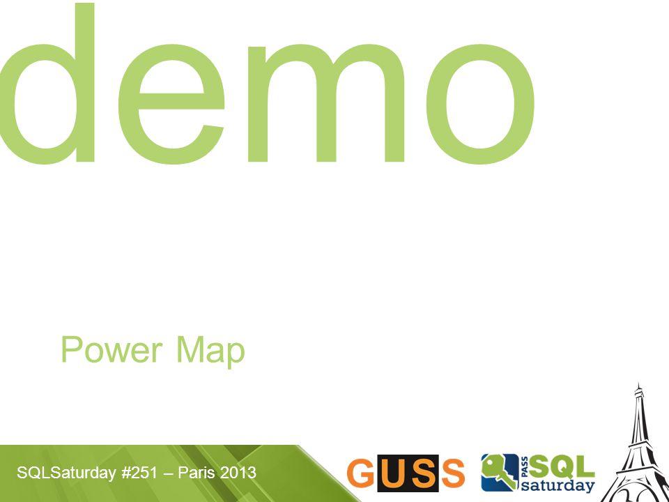 SQLSaturday #251 – Paris 2013 demo Power Map