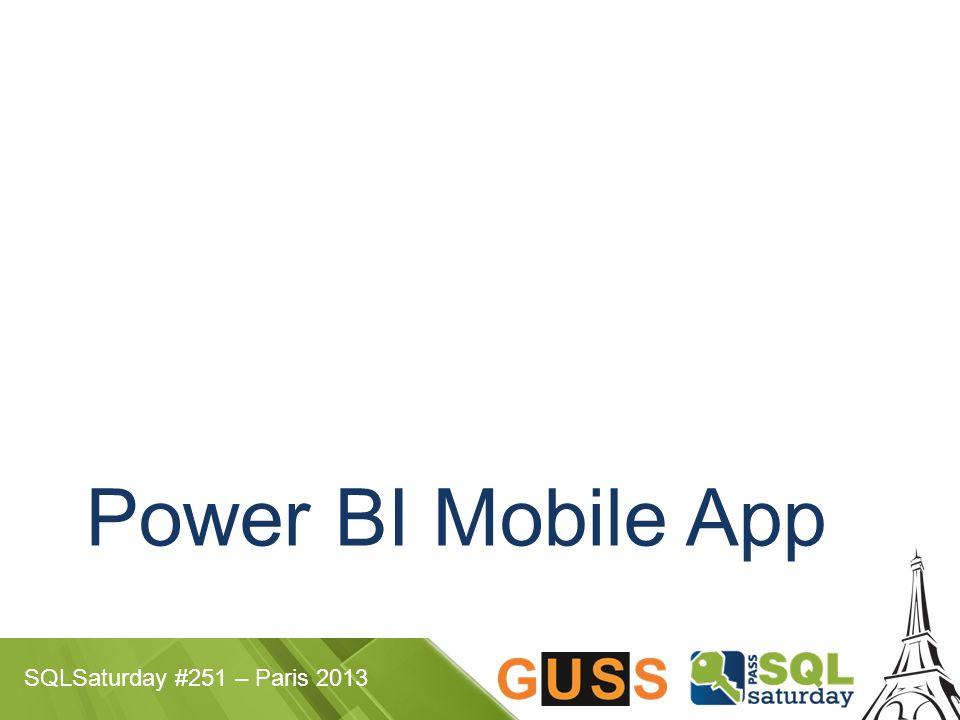 SQLSaturday #251 – Paris 2013 Power BI Mobile App